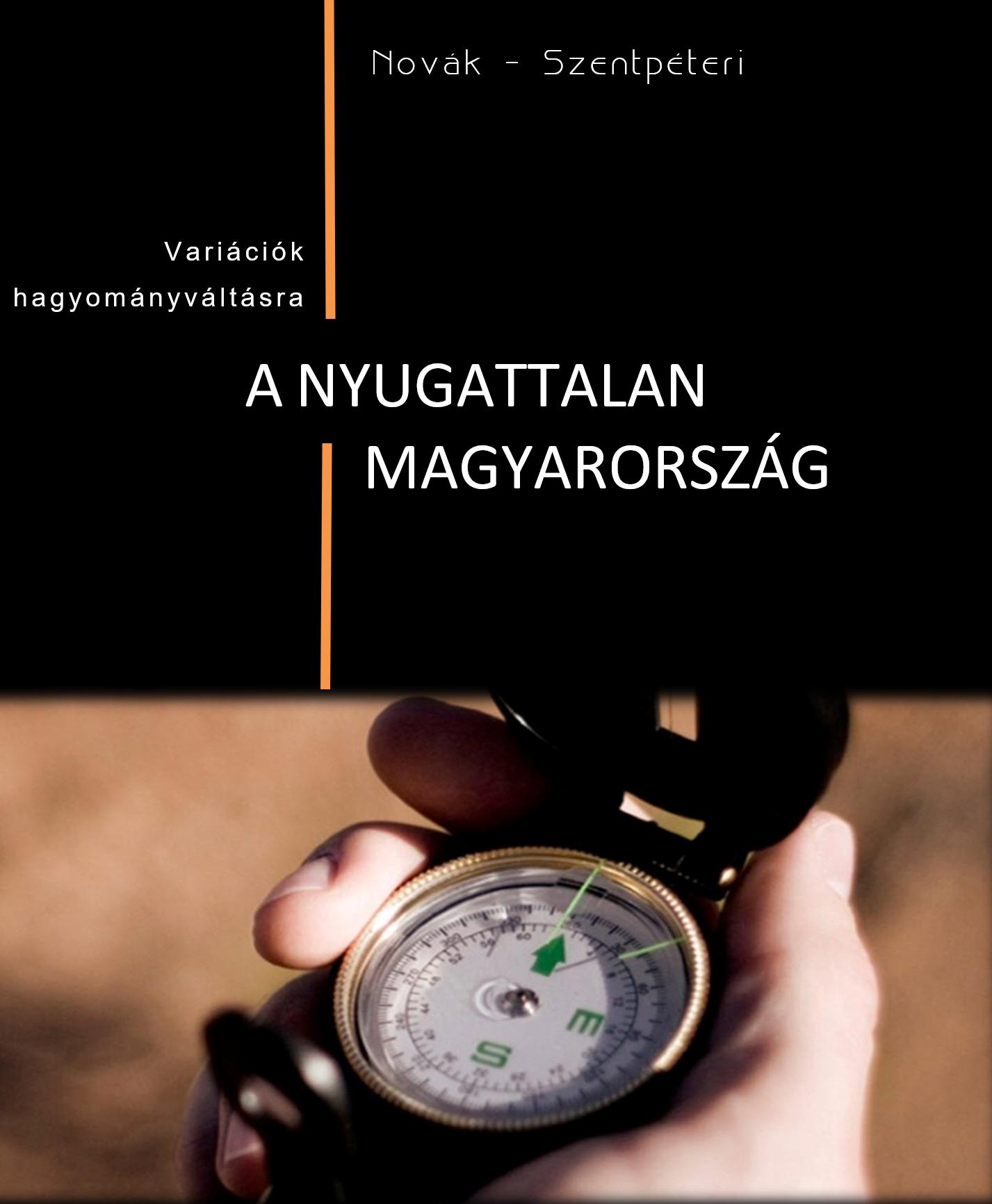 A nyugattalan Magyarország